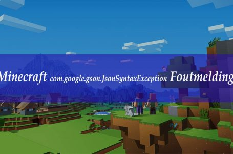 Minecraft com.google.gson.JsonSyntaxException Foutmelding Oplossing